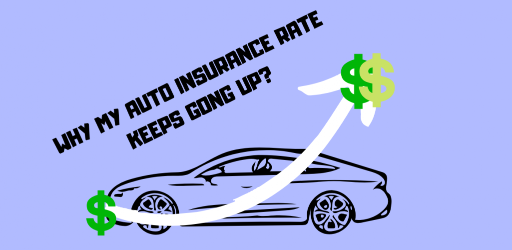 Why My Auto Insurance Rate Keeps Going Up Even Though The Value of The Vehicle is Depreciating?
